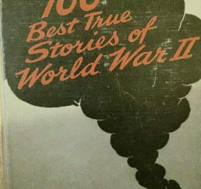 Book Review: 100 Best True Stories of World War II