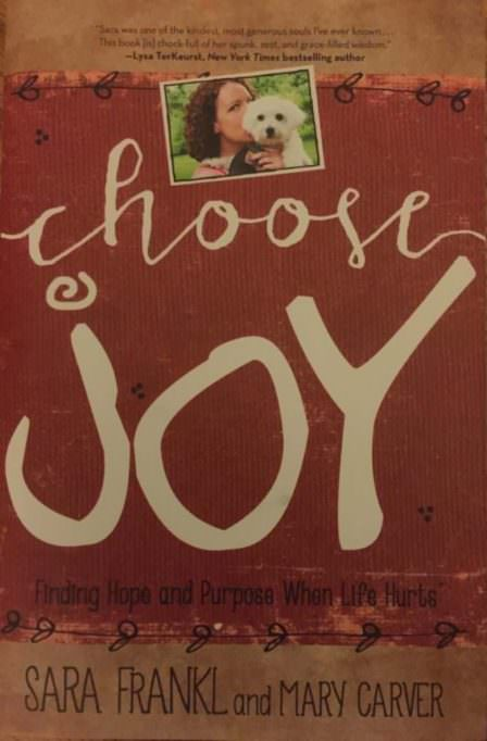 Book Review: Choose Joy: Finding Hope and Purpose When Life Hurts